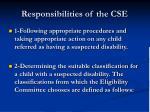 responsibilities of the cse