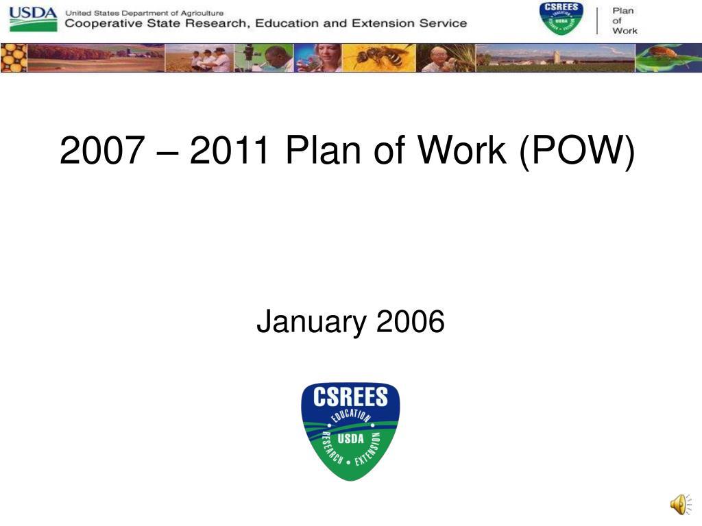 2007 2011 plan of work pow l.
