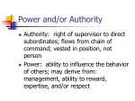 power and or authority