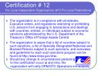 certification 12 for local independent organizations 13 for local federations