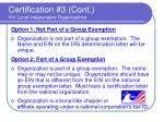 certification 3 cont for local independent organizations