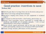 good practice incentives to save