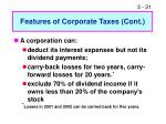 features of corporate taxes cont