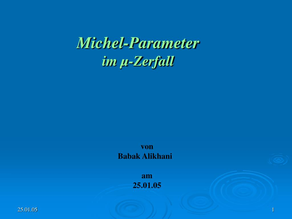 michel parameter im zerfall l.
