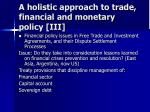 a holistic approach to trade financial and monetary policy iii