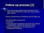 follow up process i