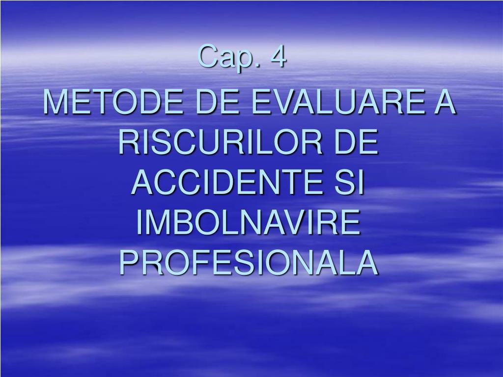 metode de evaluare a riscurilor de accidente si imbolnavire profesionala l.
