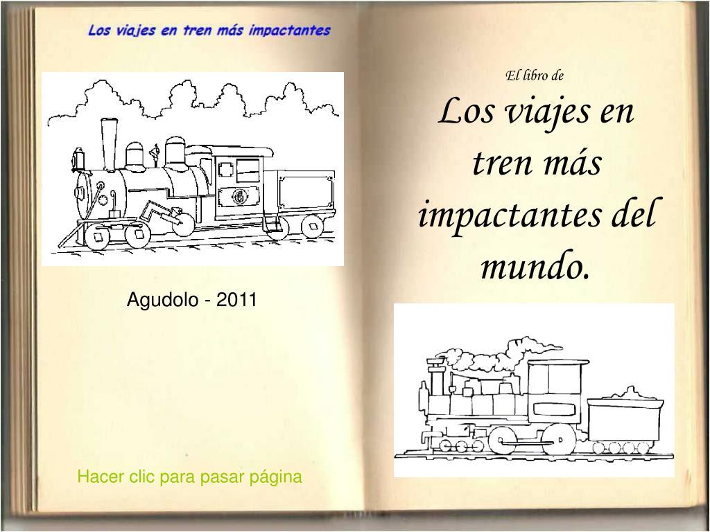 el libro de los viajes en tren m s impactantes del mundo l.