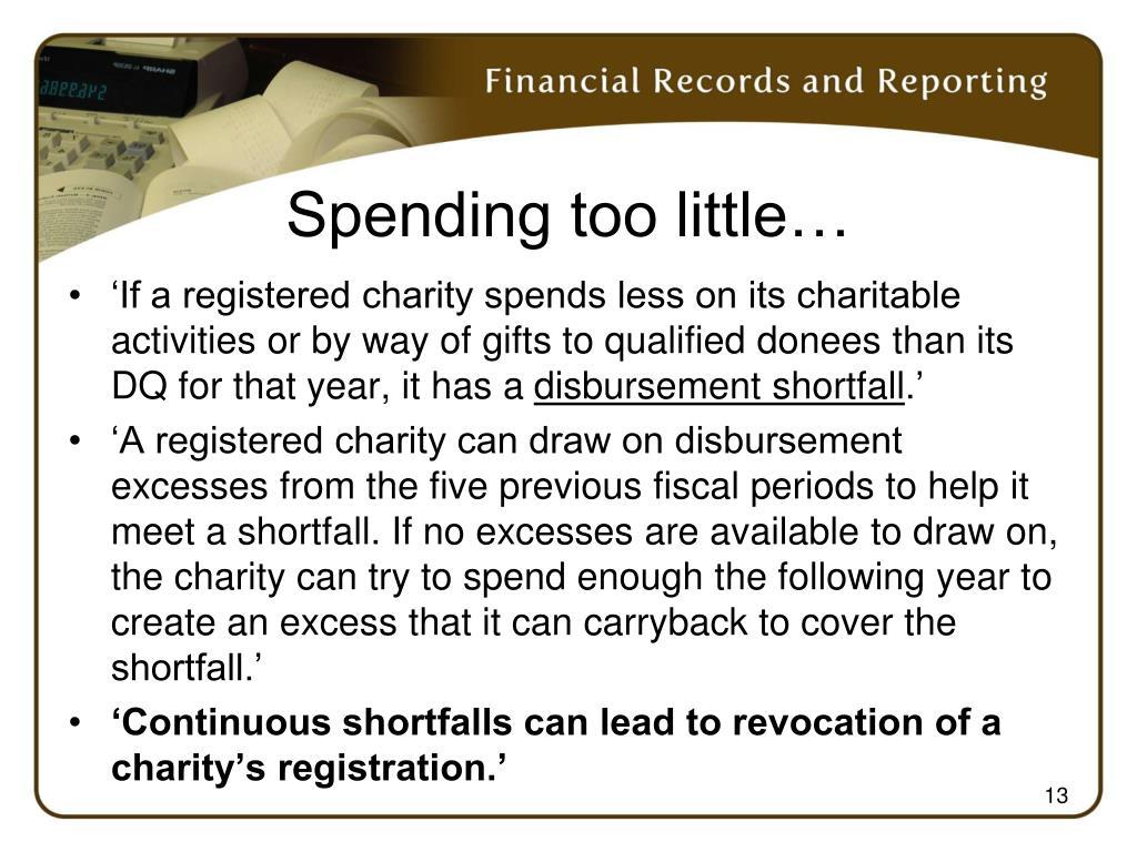 Spending too little…