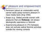 lf pleasure and empowerment