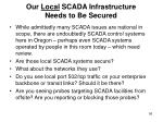 our local scada infrastructure needs to be secured