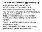 that said many vendors are ramping up