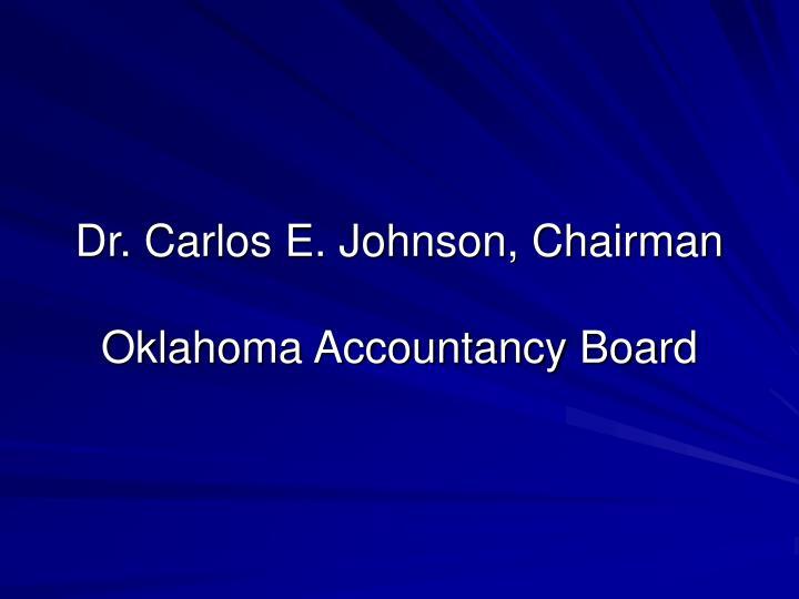 Dr carlos e johnson chairman oklahoma accountancy board