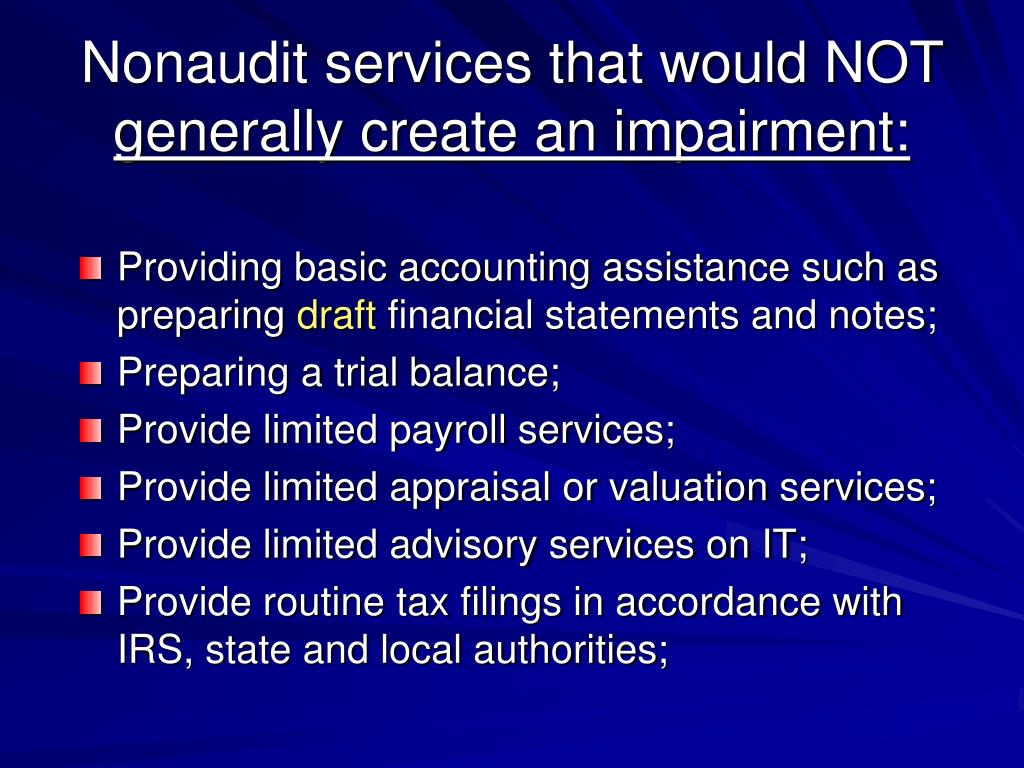 Nonaudit services that would NOT