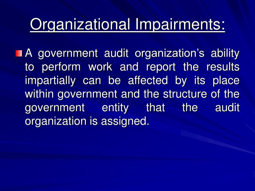 Organizational Impairments: