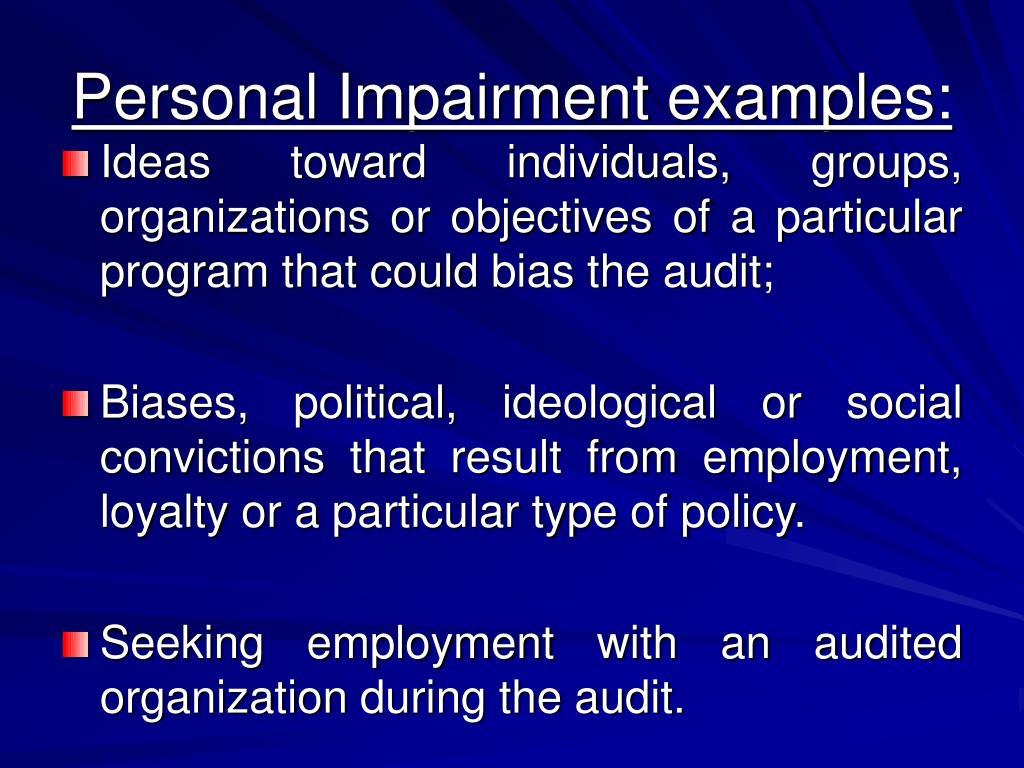 Personal Impairment examples: