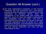 question 46 answer cont31