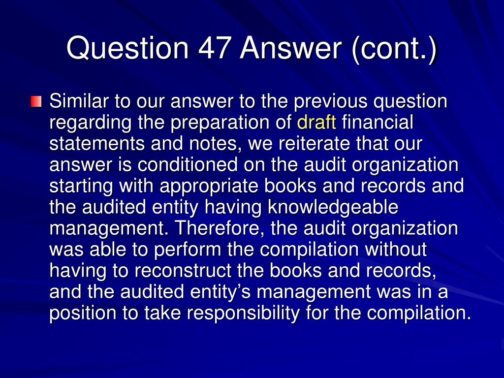 Question 47 Answer (cont.)