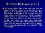 question 49 answer cont