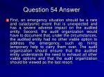 question 54 answer