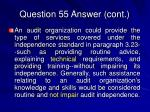 question 55 answer cont