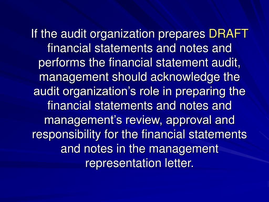 If the audit organization prepares