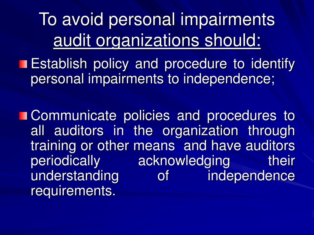 To avoid personal impairments
