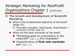strategic marketing for nonprofit organizations chapter 1 continued9