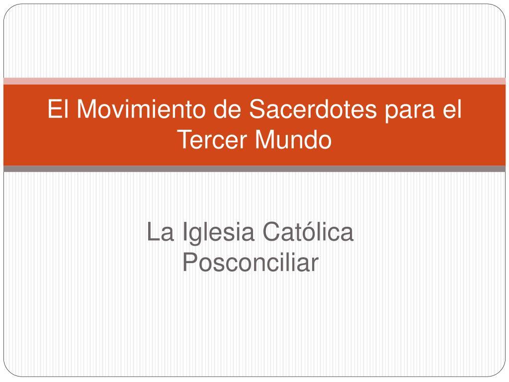 el movimiento de sacerdotes para el tercer mundo l.
