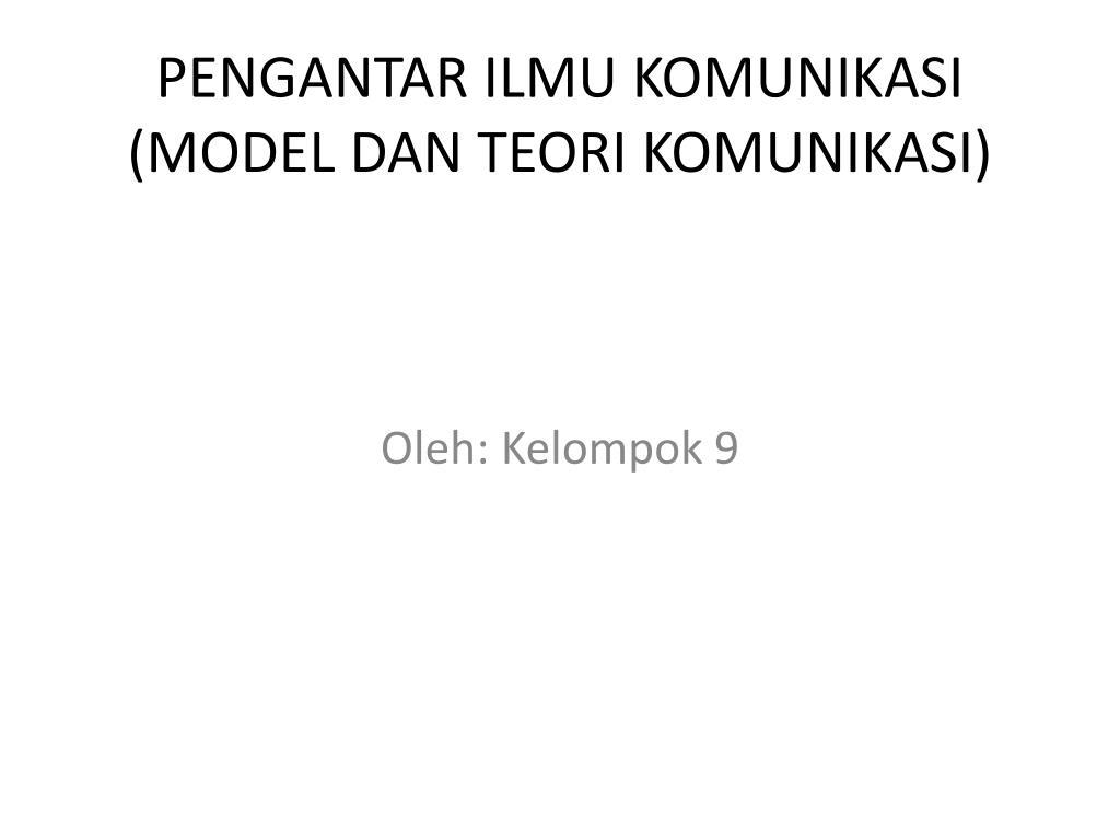 pengantar ilmu komunikasi model dan teori komunikasi l.
