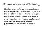 it as an infrastructural technology9