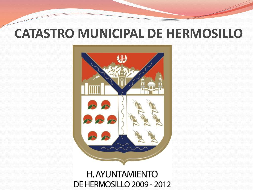 catastro municipal de hermosillo l.