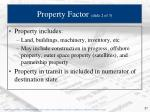 property factor slide 2 of 3