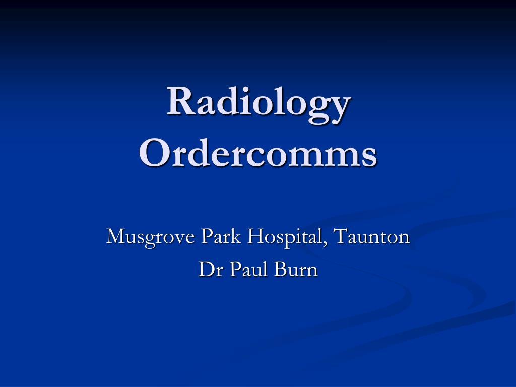 radiology ordercomms l.