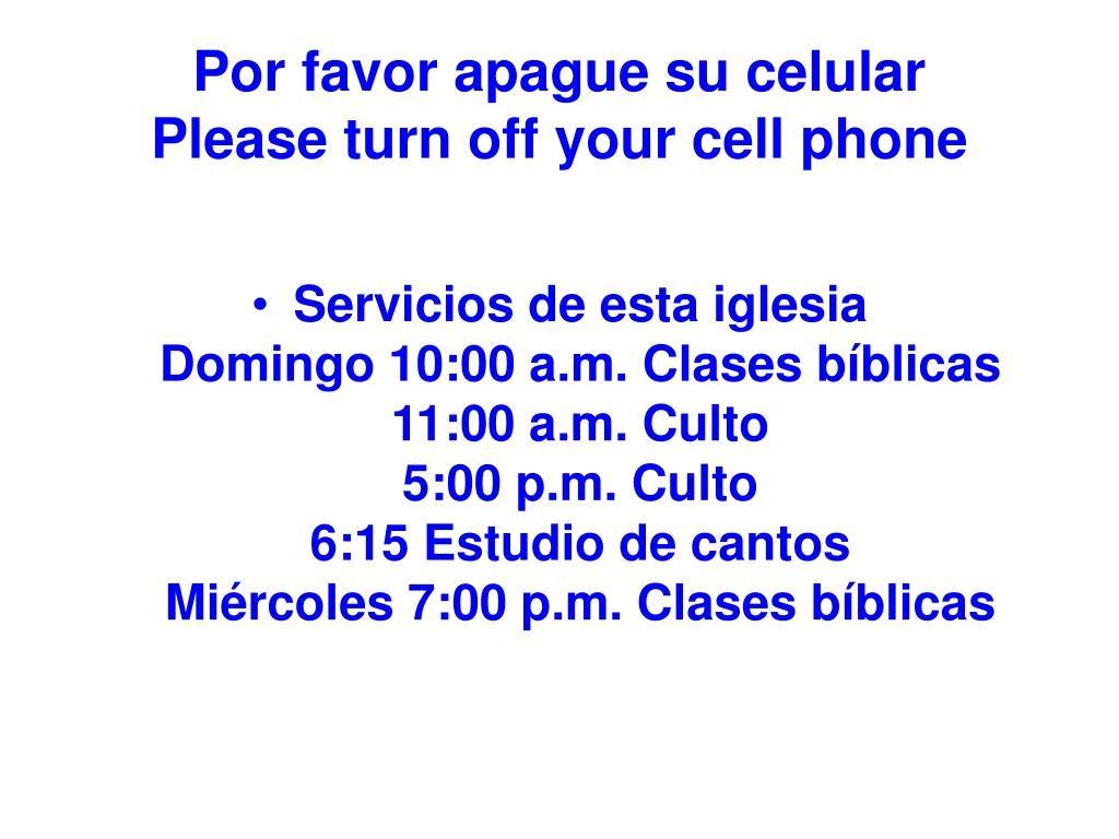 por favor apague su celular please turn off your cell phone l.