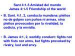 sant 4 1 5 amistad del mundo james 4 1 5 friendship of the world11