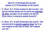 sant 4 1 5 amistad del mundo james 4 1 5 friendship of the world15