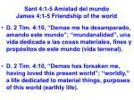 sant 4 1 5 amistad del mundo james 4 1 5 friendship of the world16