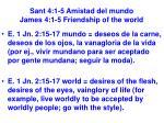 sant 4 1 5 amistad del mundo james 4 1 5 friendship of the world17