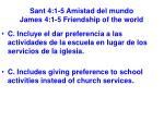 sant 4 1 5 amistad del mundo james 4 1 5 friendship of the world28