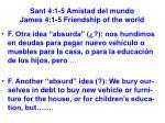 sant 4 1 5 amistad del mundo james 4 1 5 friendship of the world32