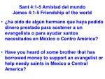 sant 4 1 5 amistad del mundo james 4 1 5 friendship of the world33