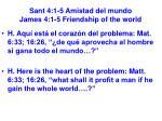 sant 4 1 5 amistad del mundo james 4 1 5 friendship of the world35