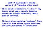 sant 4 1 5 amistad del mundo james 4 1 5 friendship of the world36