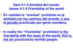 sant 4 1 5 amistad del mundo james 4 1 5 friendship of the world8