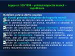 legea nr 108 1999 privind inspectia muncii republicare4