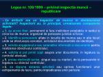 legea nr 108 1999 privind inspectia muncii republicare9
