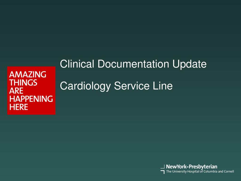 clinical documentation update cardiology service line l.