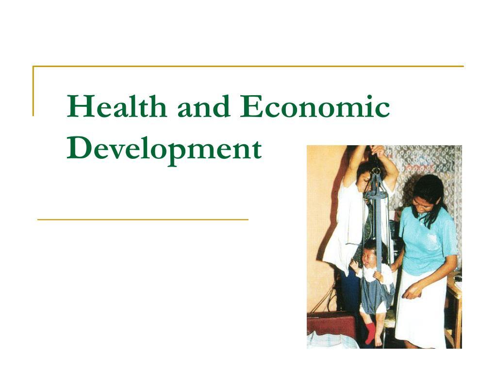 health and economic development l.
