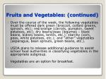 fruits and vegetables continued